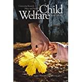 Child Welfare: Connecting Research, Policy, and Practice