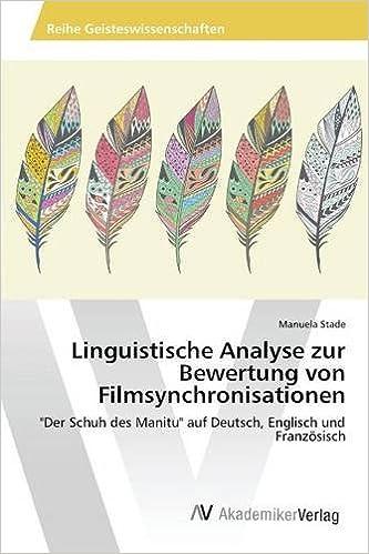Linguistische Analyse Zur Bewertung Von Filmsynchronisationen Der