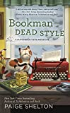 Bookman Dead Style (A Dangerous Type Mystery Book 2)