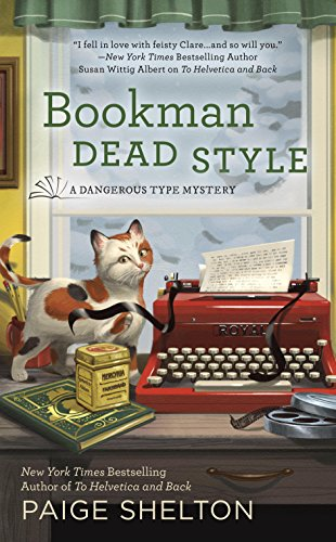 Bookman Dead Style (A Dangerous Type Mystery) by [Shelton, Paige]