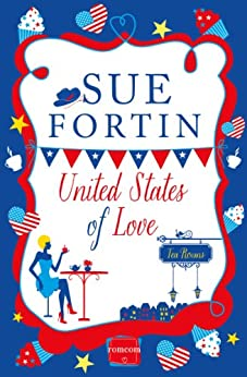 United States of Love (Harperimpulse Contemporary Romance) by [Fortin, Sue]
