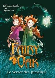 """Afficher """"Fairy Oak n° 1 Secret des jumelles (Le)"""""""