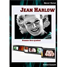 Jean Harlow, femme et sex symbol (French Edition)