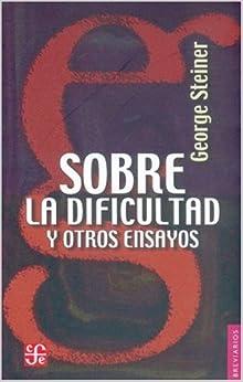 Book Sobre La Dificultad y Otros Ensayos (Literatura)