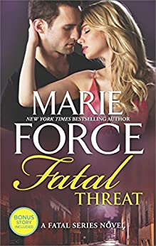 Fatal Threat: A Novel of Romantic Suspense (The Fatal Series) by [Force, Marie]