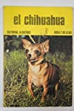 img - for El chihuahua book / textbook / text book