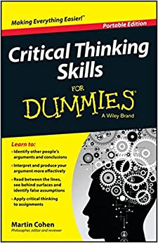 philosophy critical thinking for dummies