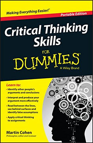 Critical Thinking Skills Dummies Martin