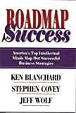 img - for Roadmap Success: America's Top Intellectual Minds Map Out Successful Business Strategies book / textbook / text book
