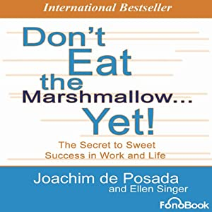 Don't Eat the Marshmallow... Yet! Hörbuch
