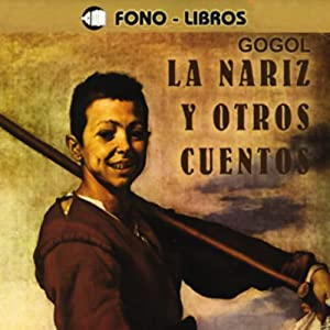 La Nariz y Otros Cuentos [The Nose and Other Stories] Audiobook