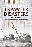 Trawler Disasters 1946-1975