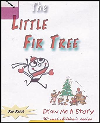 The Little Fir Tree (Draw Me A Story / Colored Ink and Pen) [ - Amazon.com: The Little Fir Tree (Draw Me A Story / Colored Ink And