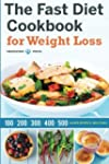 Fast Diet Cookbook for Weight Loss: 1...