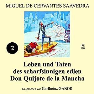 Leben und Taten des scharfsinnigen edlen Don Quijote de la Mancha: Buch 2 Hörbuch