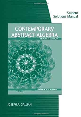 student solutions manual for gallian s contemporary abstract algebra rh amazon com abstract algebra solution manual pdf introduction to abstract algebra solutions manual 4th edition pdf