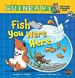 Fish You Were Here: Book 4 (Guinea PIG, Pet Shop Private Eye)