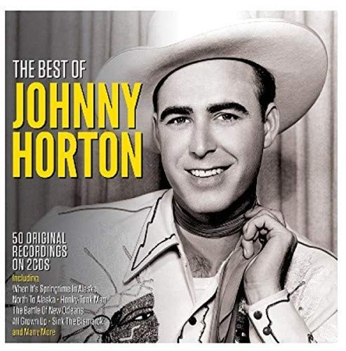Best Of - Johnny Horton (Best Of Johnny Horton)