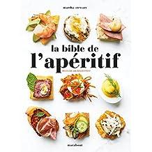 BIBLE DE L'APÉRITIF (LA)