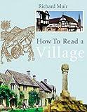 How to Read a Village, Richard Muir, 0091920116
