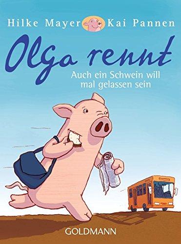 Olga rennt: Auch ein Schwein will mal gelassen sein