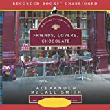 Friends, Lovers, Chocolate: The Sunday Philosophy Club, Book 2