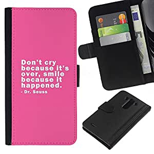 All Phone Most Case / Oferta Especial Cáscara Funda de cuero Monedero Cubierta de proteccion Caso / Wallet Case for LG G3 // Pink Cry Happy Smile Quote Dr Positive