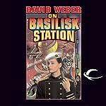 On Basilisk Station: Honor Harrington, Book 1   David Weber