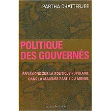 Politique des gouvernés: Réflexions sur la politique populaire