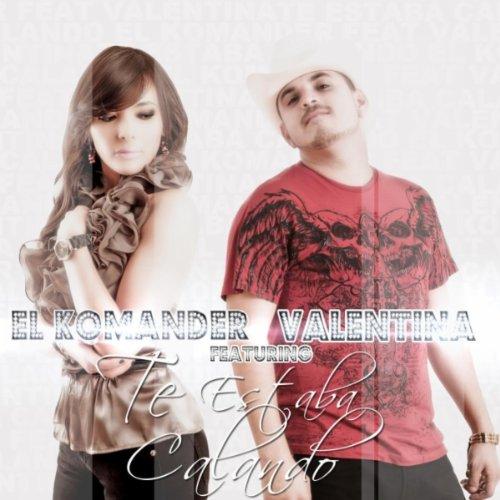 Te Estaba Calando (feat. Valentina)