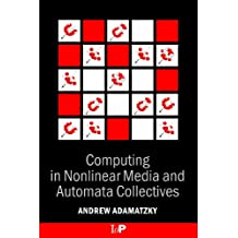 Computing in Nonlinear Media and Automata Collectives