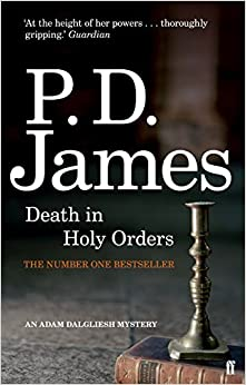 Death in Holy Orders (Inspector Adam Dalgliesh Mystery) by P. D. James (2014-03-06)