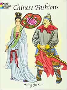 Chinese Fashions Dover Fashion Coloring Book Ming Ju