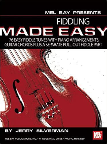 Buy Fiddling Made Easy: 76 Easy Fiddle Tunes with Piano