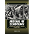 Arsenal of Democracy: The American Automobile Industry in World War II (Great Lakes Books Series)