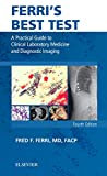 img - for Ferri's Best Test: A Practical Guide to Clinical Laboratory Medicine and Diagnostic Imaging (Ferri's Medical Solutions) book / textbook / text book