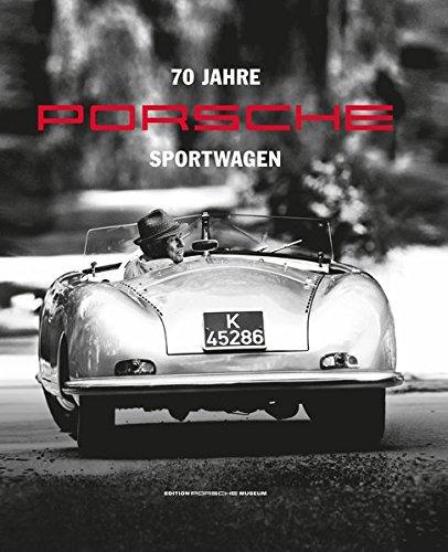 70 Jahre Porsche Sportwagen