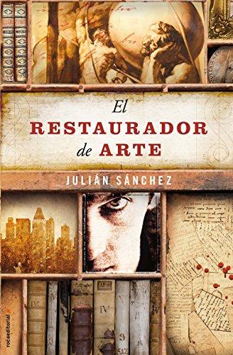 El restaurador de arte (Enrique Alonso series nº 2) (Spanish Edition) -