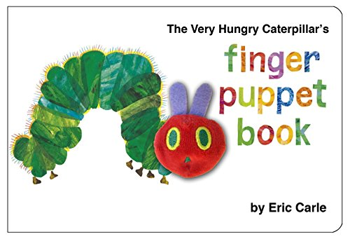 (The Very Hungry Caterpillar A First Finger Puppet Book Ages 1 - 3)