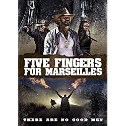 Five Fingers for Marseilles [Blu-ray]