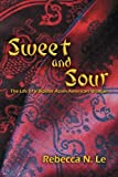 Sweet and Sour, Rebecca N. Le, 1493178873