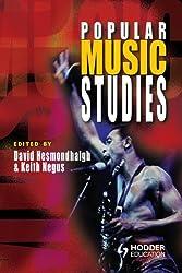 Popular Music Studies (Hodder Arnold Publication)