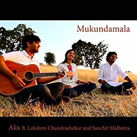 (feat. Lakshmi Chandrashekar & Sanchit Malhotra): AKS: MP3 Downloads