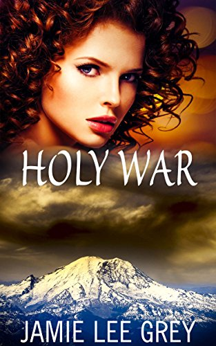 Holy War by [Grey, Jamie Lee]
