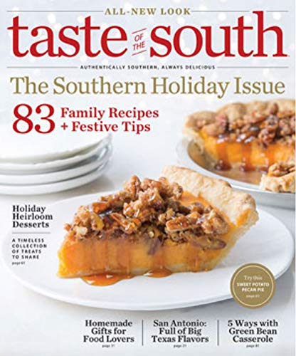 Taste of the South Magazine (November/December, 2018) The Southern Holiday Issue ()