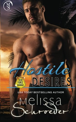 Hostile Desires (Task Force Hawaii) (Volume 2) pdf epub