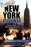 img - for Trish Rubin's New York Minute: Sixty-Second Tips to Megawatt Business Power-Event Networking book / textbook / text book
