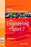 The Engineering of Sport 7 : Proceedings Volume of the ISEA 2007, Estivalet, Margaret, 2287990585