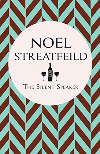 The Silent Speaker by [Streatfeild, Noel]