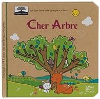 Cher Arbre par Sabine Minssieux